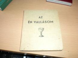Mini Book Az En VallasomDr Erdos Karoly Debrecen 1943 Reformatus Ontudok Szamara - Other