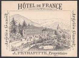 65 - ARGELES GAZOST,  Hotel De France, J. Peyrafitte, Proprietaire -  Carton Publicitaire (12.5 Cm X 9 Cm ) - Argeles Gazost