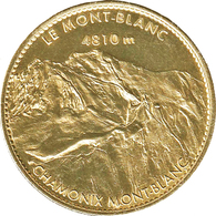 74 CHAMONIX LE MONT BLANC MÉDAILLE SOUVENIR ARTHUS BERTRAND 2007 JETON TOURISTIQUE MEDALS TOKENS COINS - 2007