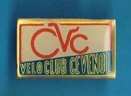1 PIN'S  //   ** VÉLO CLUB CÉVENOL / C V C ** - Cycling