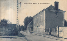 45 /  LORCY / LA GRAND RUE ( Petite Usure Bord Haut )    ///   REF  JUIN .19  //  REF  N° 9073 - Sonstige Gemeinden