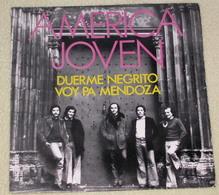 America Joven 45t Duerme Negrito / Voy Pa Mendoza EX M - Sonstige - Spanische Musik