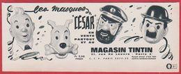 """Les Masques """" César """". Tintin, Milou, Le Capitaine Haddock, Dupont. Masque Enfant.  1965. - Publicités"""