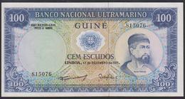 Portuguese Guinea 100 Escudos 1971 P45a Sign: Administrator Pedro De Mascarenas Gaivao UNC - Guinea-Bissau