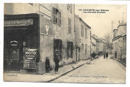 CHAMPS SUR MARNE - La Rue Des Ecoles - Unclassified