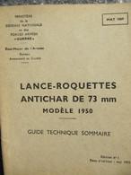 Guide Technique Lance-roquettes Antichar De 73mm Modèle 1950 Ed 1955 - Livres, Revues & Catalogues