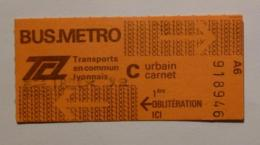 Ticket TCL Lyon (69/Rhône) - Bus Métro - Urbain Carnet C ( Années 80/90 ) - Bus