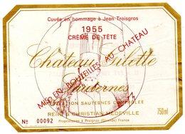 Etiquette (11,9X8,4)Château GILETTE 1955  Sauternes Créme De Tête Cuvée En Hommage à Jean Troisgros Bout N° 00092 - Bordeaux