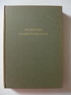 Walter Linsenmaier, Ebikon, Eduard Handschin - Bilder Aus Der Wunderwelt Tropischer Schmetterlinge - Livres, BD, Revues