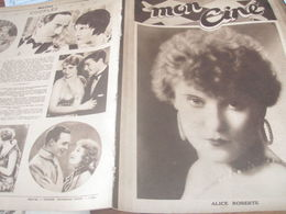MON CINE/ ALICE ROBERTE/BARONCELLI ARLES VANEL /JACQUES FEYDER /CINEMA PARLANT /NADIA SIBIRSKAIA / - 1900 - 1949