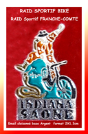 SUPER PIN'S CYCLISME-RAID HAUT-SAONOIS (70) : INDIANA SAONE, RAID BIKE-VTT Années 90/2000, émail Cloisonné Argent 2X1,3 - Ciclismo