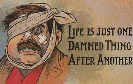 Life Is One Damned Thing Broken Jaw After Fight  Comic Humour Postcard - Humor