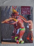 Livre Agenda 2017 Brésil Chez Les Indiens Yawalapiti Paul Dequidt Torréfacteur - Calendriers