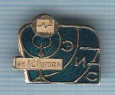 USSR / Badge / Soviet Union / RUSSIA. Popov Institute Of Telecommunications. Radio. - Administrations