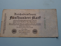 Fünfhundert Mark - Berlin, Den 7 Juli 1922 ( N° V.3248947 ) ( Voir/zie Foto's ) ! - [ 3] 1918-1933 : República De Weimar