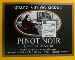 10866 - Pinot Noir Du Père Mayor  Suisse Joseph Vocat Noës - Etiquetas
