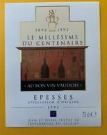10870 - Le Millésime Du Centenaire Au Bon Vin Vaudois 1992 Jean & Pierre Testuz  Suisse 3 étiquettes - Andere