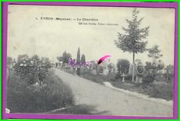 CPA (53 Mayenne ) - EVRON - 1. Le Cimetière - Edition Fortin Tabac Journaux  - écrite Au Dos 1919 - Evron