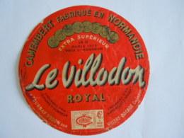 Etiket Etiquette Camembert Fabriqué En Normandie Le Villodon Royal à Tournay S/Odon 45 % - Cheese