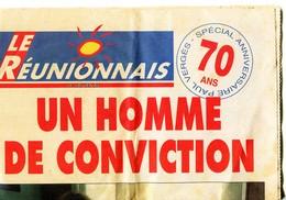 Ile De La REUNION - Numéros Spécial Du Journal LE REUNIONNAIS Pour Les 70 Ans De Paul VERGES (1995) (Im 153) - Journaux - Quotidiens