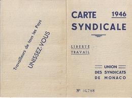 CARTE SYNDICALE -UNION DES SYNDICATS DE MONACO  1946-N°04,788 -SYNDICAT DES EAUX MONACO-CONDUCTEUR DE MACHINES-TAMPONS - Sin Clasificación
