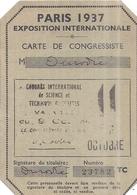 CARTE DE CONGRESSISTE-PARIS 1937 EXPOSITION INTERNATIONALE N°23782 - Sin Clasificación