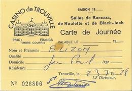 CASINO DE TROUVILLE -CARTE A LA JOURNEE - N°026806  SALLE DE BACCARA ,ROULETTE,BLACK-JACK -23/7/78   TIMBRES FISCAUX 2 - Mappe