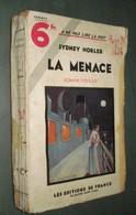 Coll. A NE PAS LIRE LA NUIT N°85 : La Menace //Sydney Horler - Editions De France 1935 - Livres, BD, Revues