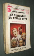 Coll. A NE PAS LIRE LA NUIT : Le Testament De Petrus Deyk //Edmond Romazières - Editions De France 1933 - Livres, BD, Revues