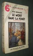 Coll. A NE PAS LIRE LA NUIT N°81 : Le Mort Dans La Forêt //José Bernard - Editions De France 1936 - Livres, BD, Revues
