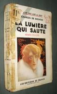 Coll. A NE PAS LIRE LA NUIT : La Lumière Qui Saute //Charles De Richter - Editions De France 1933 - Livres, BD, Revues