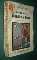 Coll. A NE PAS LIRE LA NUIT N°84 : Terreur à Bord //Georges Vidal - Editions De France 1936 - Livres, BD, Revues