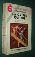 Coll. A NE PAS LIRE LA NUIT N°91 : La Griffe Qui Tue //Charles De Richter (Charman Edwards) - Editions De France 1936 - Livres, BD, Revues
