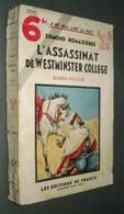 Coll. A NE PAS LIRE LA NUIT N°68 : L'Assassinat De Westminster College //Edmond Romazières - Editions De France 1935 - Livres, BD, Revues