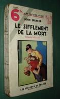 Coll. A NE PAS LIRE LA NUIT N°41 : Le Sifflement De La Mort //John Spencer - Editions De France 1934 - Livres, BD, Revues