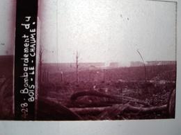Guerre 1914-18 -  Bombardement Du Bois-le-Chaume -- Plaque De Verre StéréoscopiqueTBE - Plaques De Verre