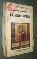 Coll. A NE PAS LIRE LA NUIT N°103 : La Mort Noire //Charles De Richter (Carroll John Daly) - Editions De France 1937 - Livres, BD, Revues