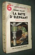Coll. A NE PAS LIRE LA NUIT N°60 : La Patte D'éléphant //Pierre Fallot - Editions De France 1935 - Livres, BD, Revues