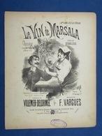 CAF CONC SICILE ITALIE PIANO GF PARTITION LE VIN DE MARSALA VILLEMER DELORMEL VARGUES ILL FARIA 1887 BOLLINI DEBAILLEUL - Music & Instruments
