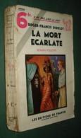 Coll. A NE PAS LIRE LA NUIT N°67 : La Mort écarlate //Roger-Francis Didelot - Editions De France 1935 - Livres, BD, Revues