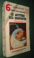 Coll. A NE PAS LIRE LA NUIT N°53 : Le Mystère Des Serpentes //Joseph-Louis Sanciaume - Editions De France 1934 - Livres, BD, Revues
