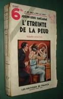 Coll. A NE PAS LIRE LA NUIT N°82 : L'étreinte De La Peur //Joseph-Louis Sanciaume - Editions De France 1934 - Livres, BD, Revues