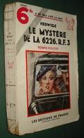 Coll. A NE PAS LIRE LA NUIT N°51 : Le Mystère De La 6226.R.F //Hedwige - Editions De France 1934 - Livres, BD, Revues