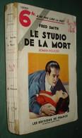 Coll. A NE PAS LIRE LA NUIT : Le Studio De La Mort //Fred Smith - Editions De France 1933 - Livres, BD, Revues