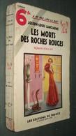 Coll. A NE PAS LIRE LA NUIT N°70 : Les Morts Des Roches Rouges //Joseph-Louis Sanciaume - Editions De France 1935 - Livres, BD, Revues