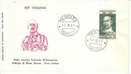 ITALIA 1963 - 100° NASCITA GABRIELE D'ANNUNZIO - FDC - 6. 1946-.. Repubblica