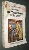 Coll. A NE PAS LIRE LA NUIT N°85 : Les Compartiments De La Mort //L.L. Roger - Editions De France 1936 - Livres, BD, Revues
