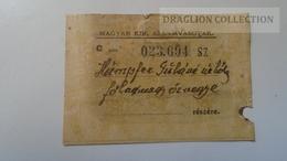 D164681  Hungarian Royal Railways Ticket?  Hümpfer Gyuláné Néhai Főhadnagy özvegye  Részére Ca 1920-40? - Billetes De Transporte