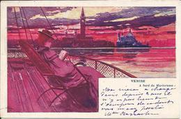 VENISE  -  A  Bord  Du  MARÉORAMA  /   Paquebot,  Illustrateur   /  Carte  Précurseur - Venezia (Venice)