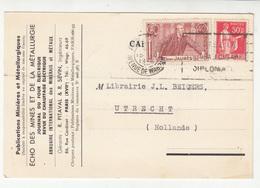 Echo Des Mines Et De La Metallurgie Company Postal Card Travelled 1936 To Utrecht B190701 - Francia
